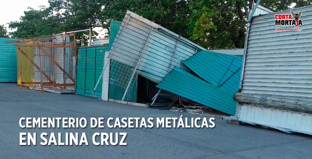 En salina cruz un cementerio de casetas met licas la for Casetas metalicas