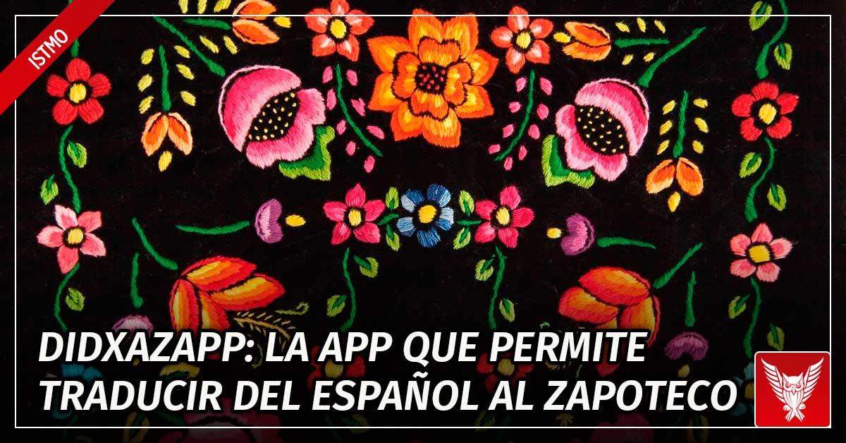 Didxazapp La App Que Permite Traducir Del Español Al