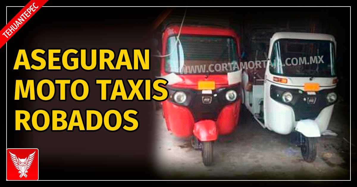 Asegura AEI dos moto taxis robados en Tehuantepec - Cortamortaja, Agencia de Noticias